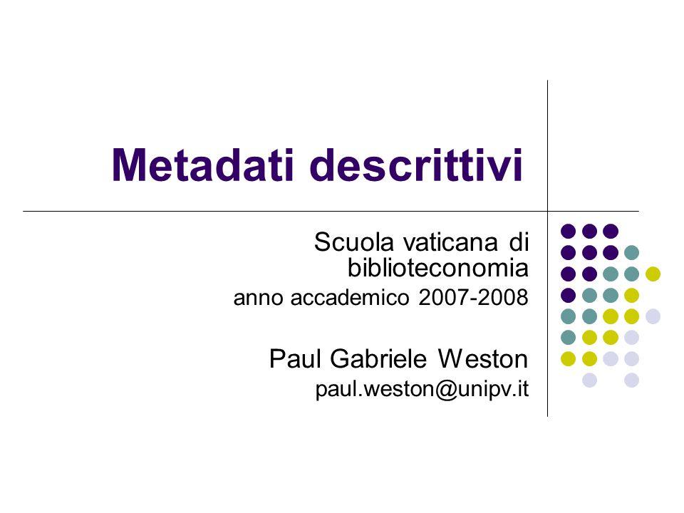 Metadati descrittivi Scuola vaticana di biblioteconomia