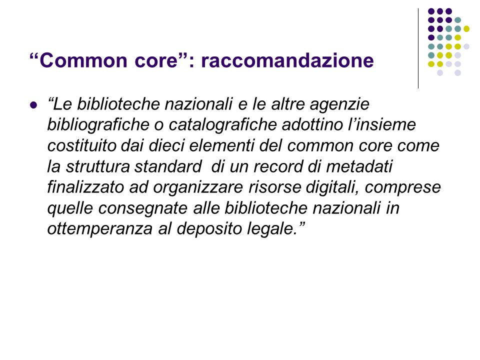 Common core : raccomandazione