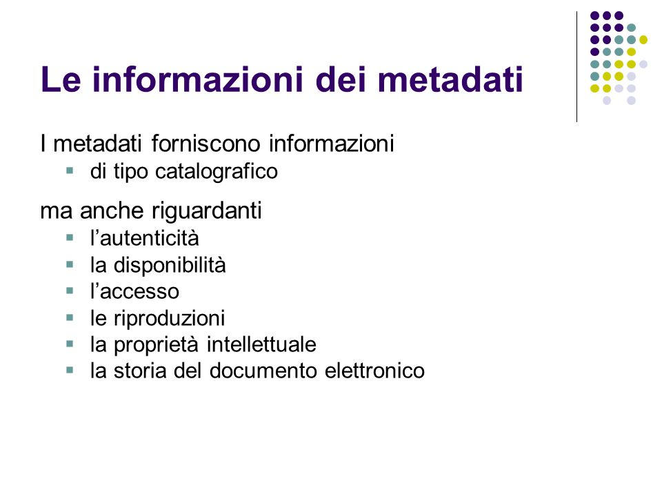 Le informazioni dei metadati