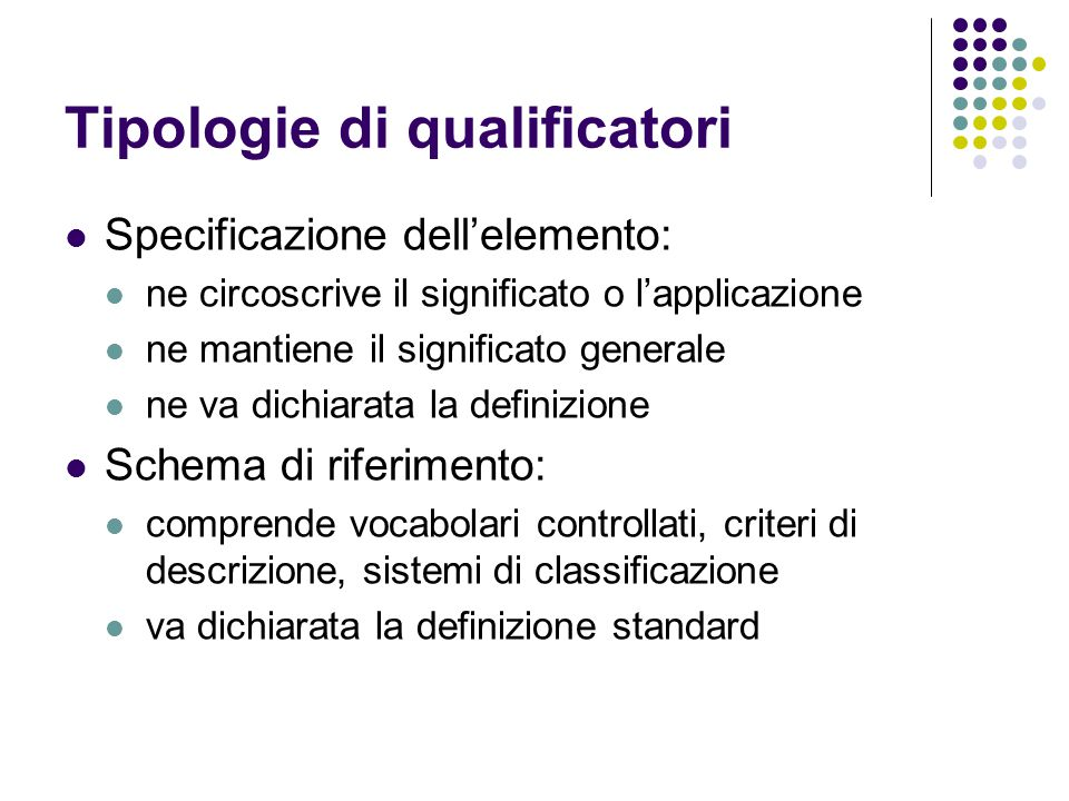 Tipologie di qualificatori
