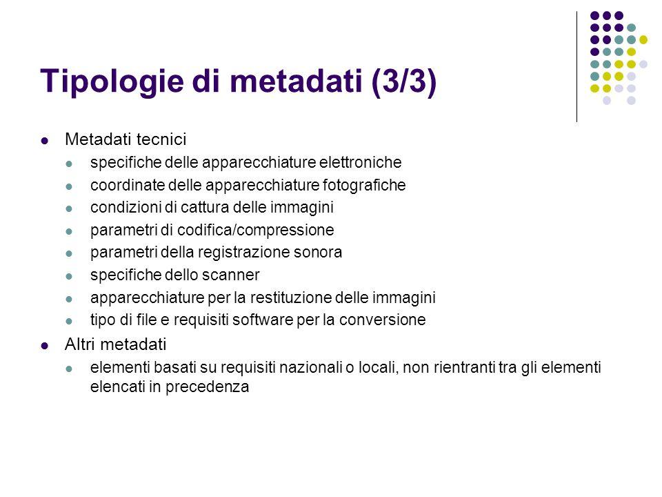 Tipologie di metadati (3/3)