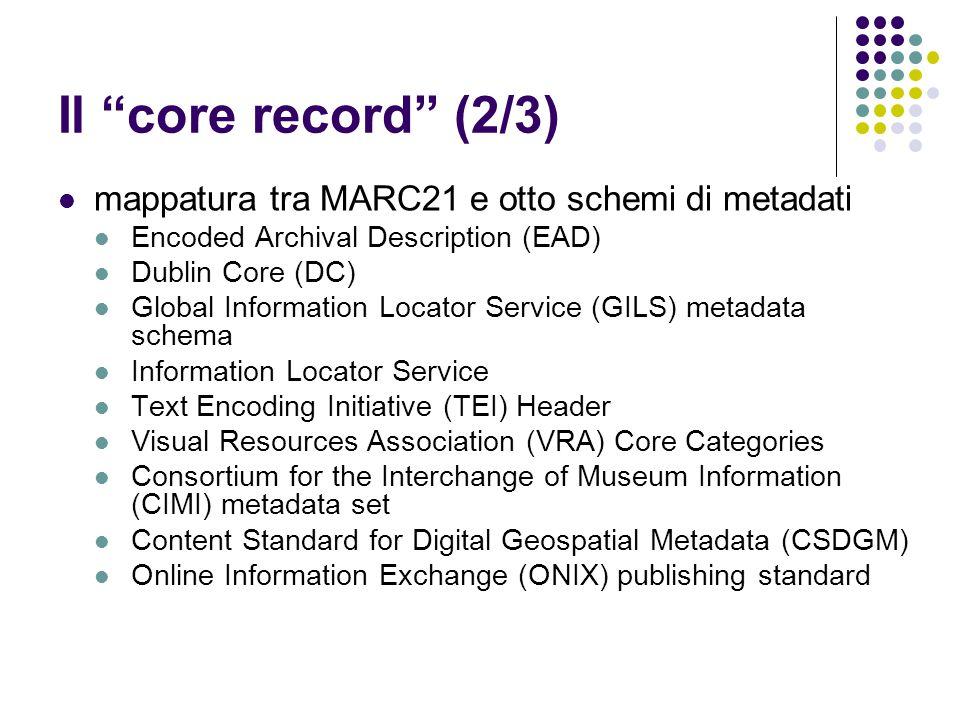 Il core record (2/3) mappatura tra MARC21 e otto schemi di metadati