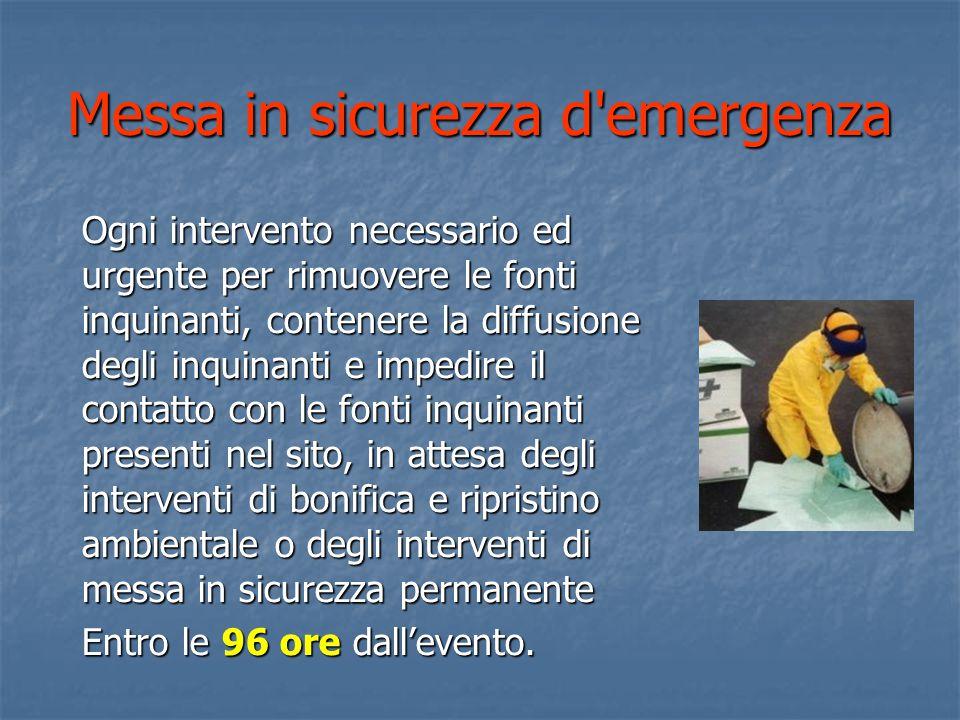 Messa in sicurezza d emergenza