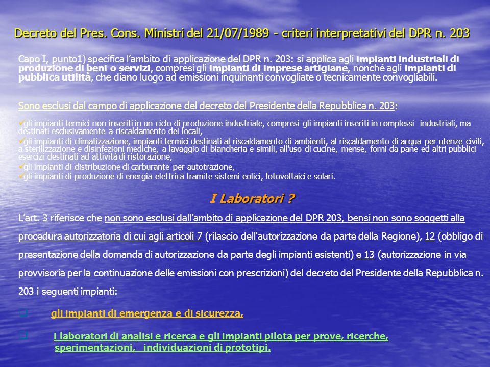 Decreto del Pres. Cons. Ministri del 21/07/1989 - criteri interpretativi del DPR n. 203