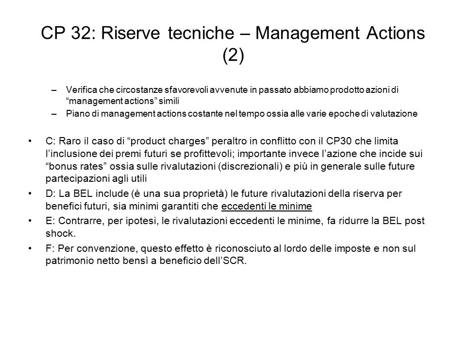 CP 32: Riserve tecniche – Management Actions (2)