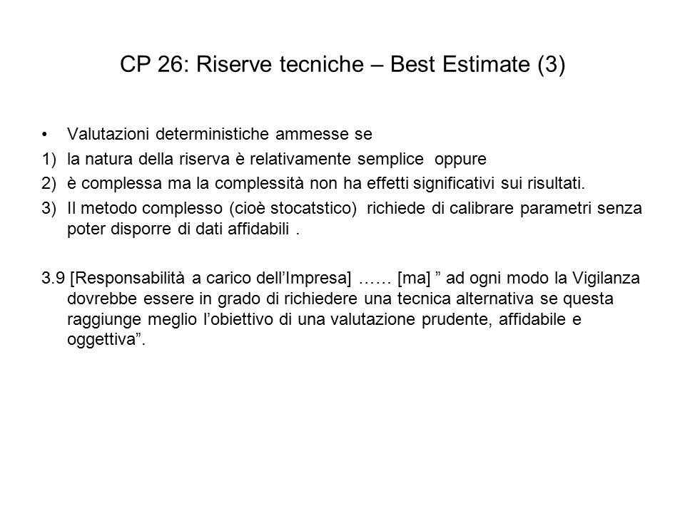 CP 26: Riserve tecniche – Best Estimate (3)