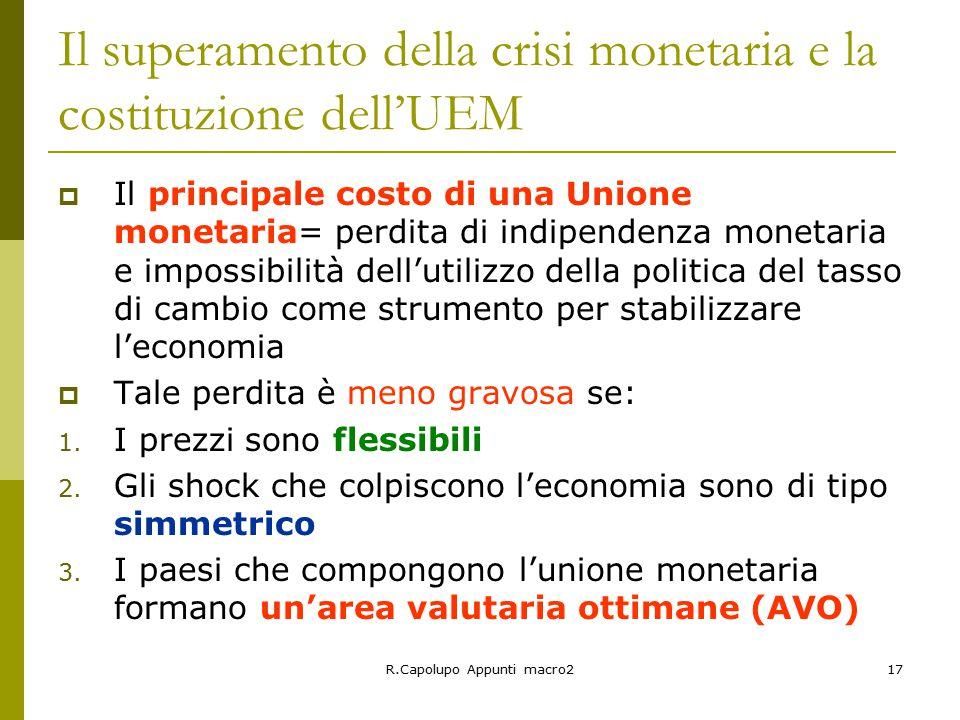 Il superamento della crisi monetaria e la costituzione dell'UEM