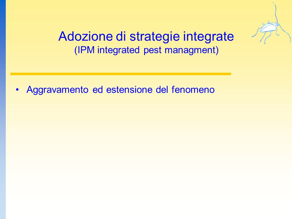 Adozione di strategie integrate (IPM integrated pest managment)
