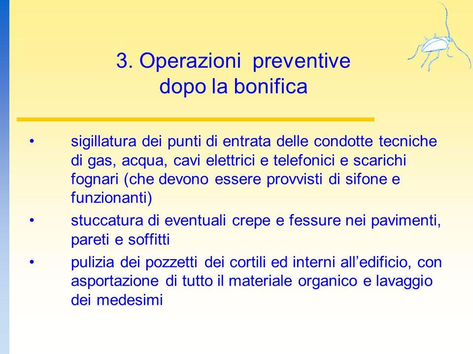 3. Operazioni preventive dopo la bonifica