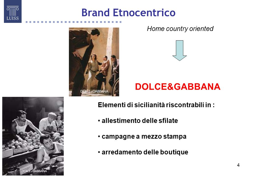 Brand Etnocentrico DOLCE&GABBANA Home country oriented