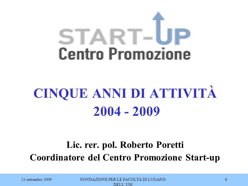 CINQUE ANNI DI ATTIVITÀ 2004 - 2009