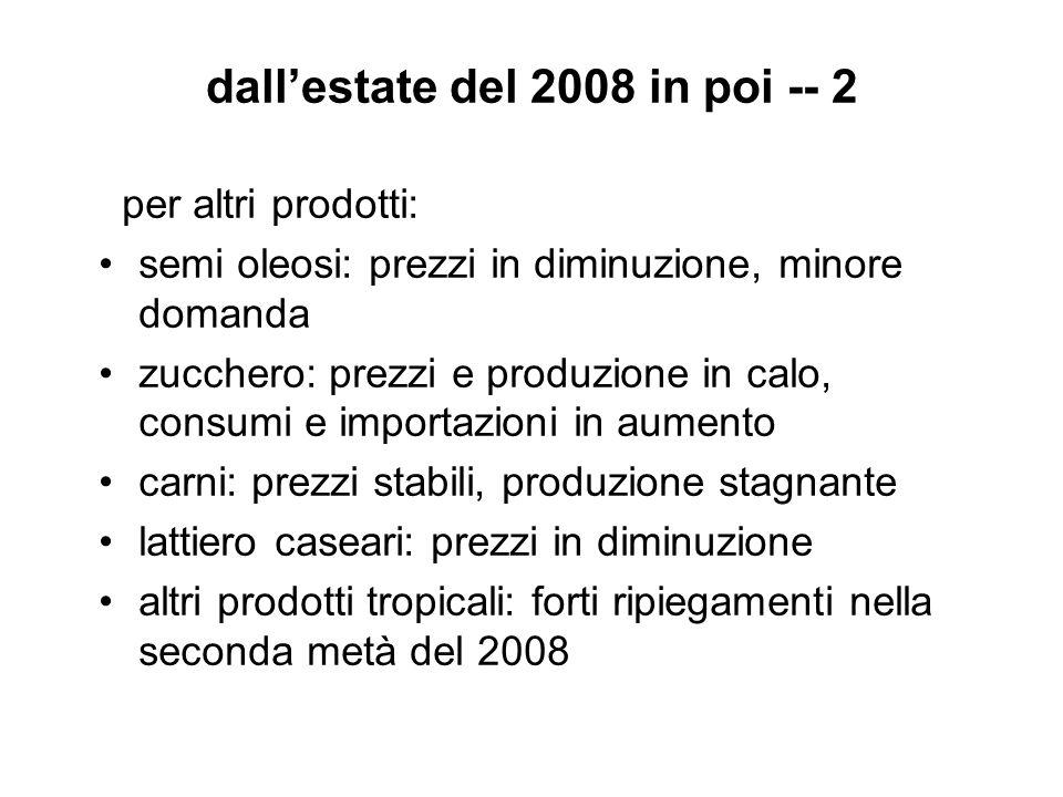 dall'estate del 2008 in poi -- 2
