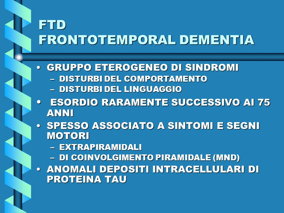 FTD FRONTOTEMPORAL DEMENTIA