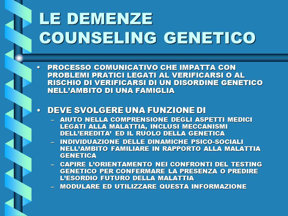 LE DEMENZE COUNSELING GENETICO