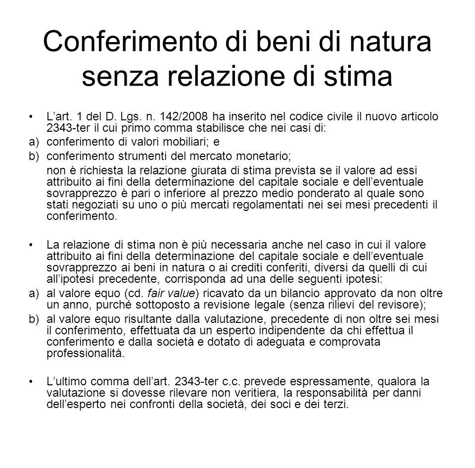 Conferimento di beni di natura senza relazione di stima