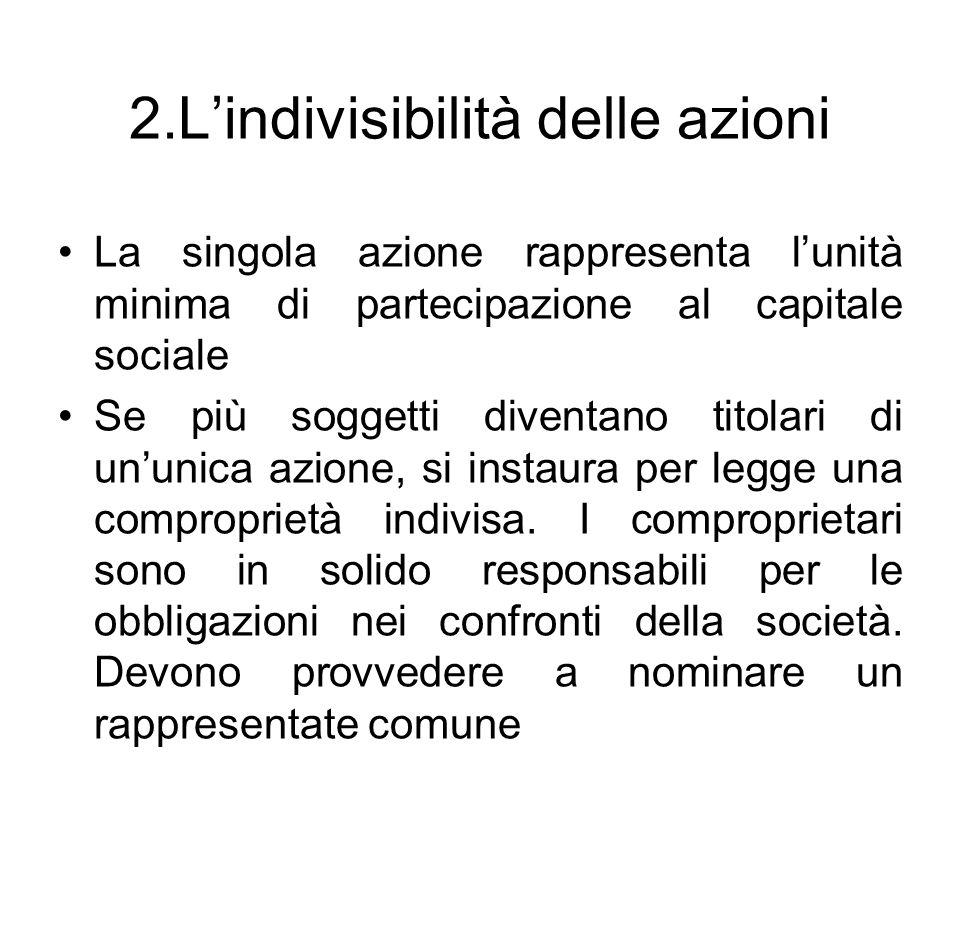 2.L'indivisibilità delle azioni