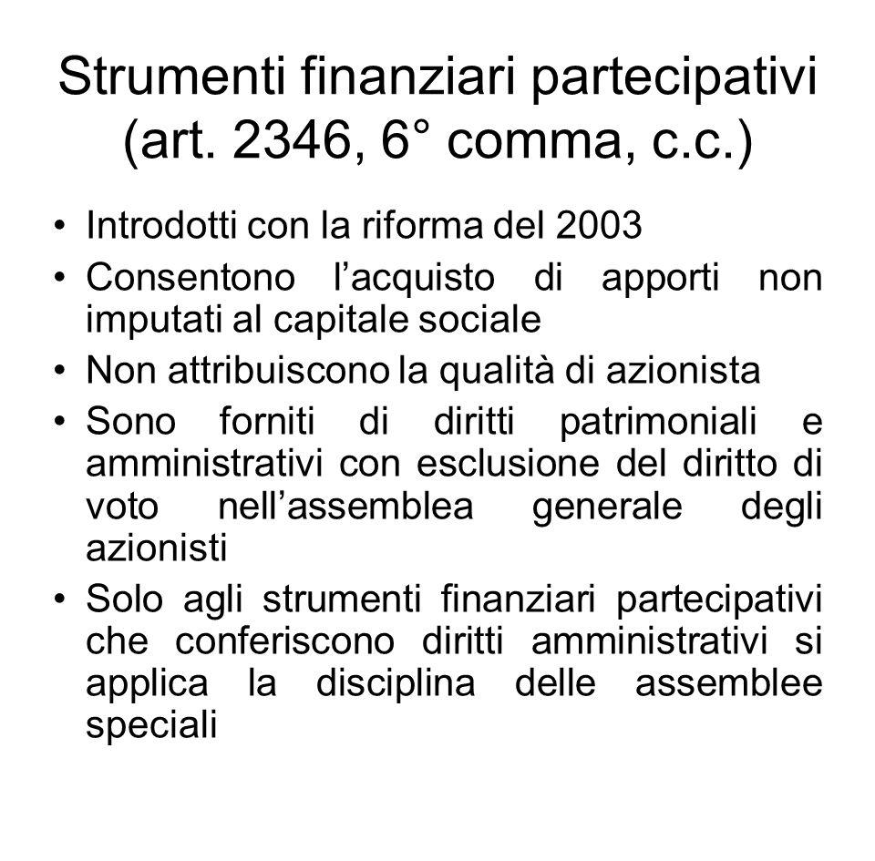 Strumenti finanziari partecipativi (art. 2346, 6° comma, c.c.)
