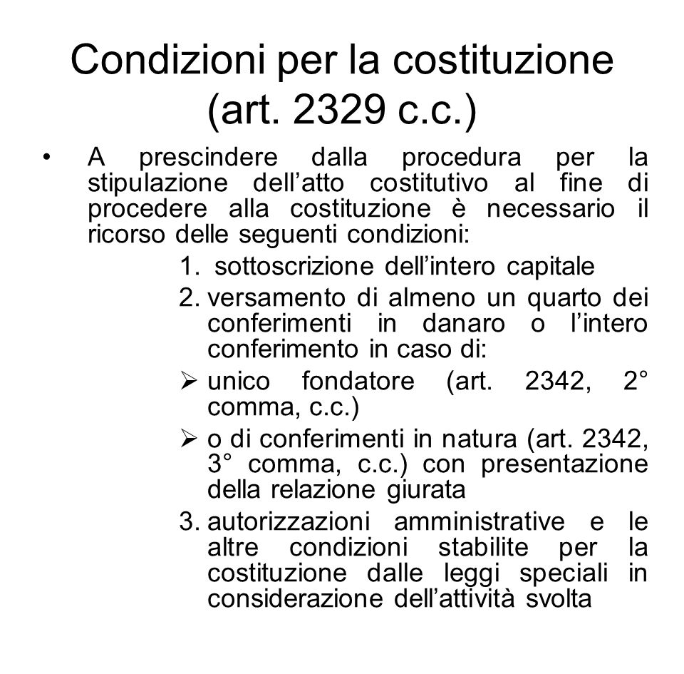 Condizioni per la costituzione (art. 2329 c.c.)