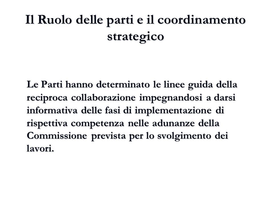 Il Ruolo delle parti e il coordinamento strategico