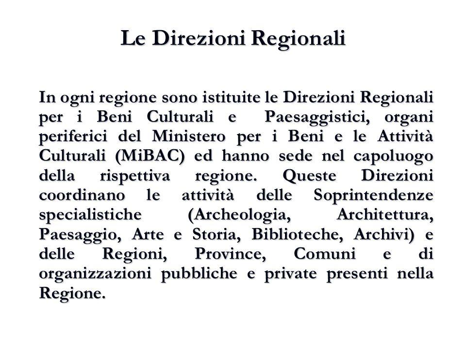 Le Direzioni Regionali