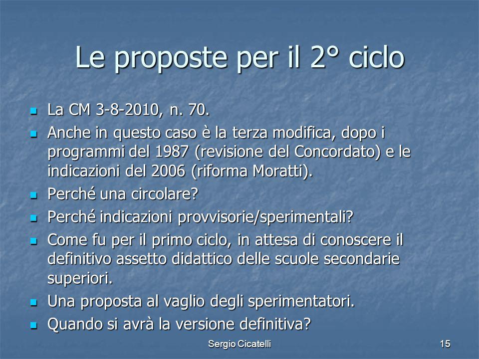 Le proposte per il 2° ciclo