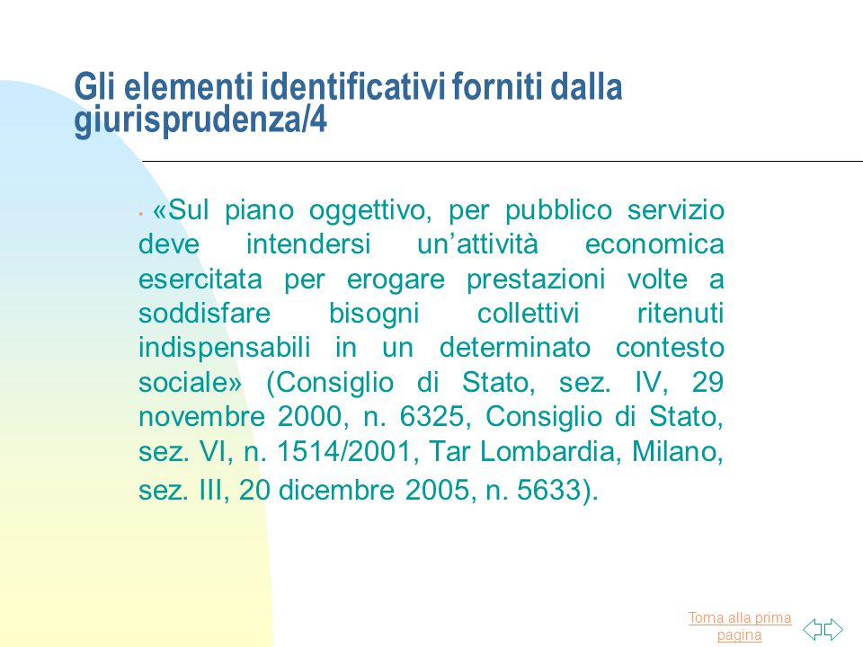 Gli elementi identificativi forniti dalla giurisprudenza/4