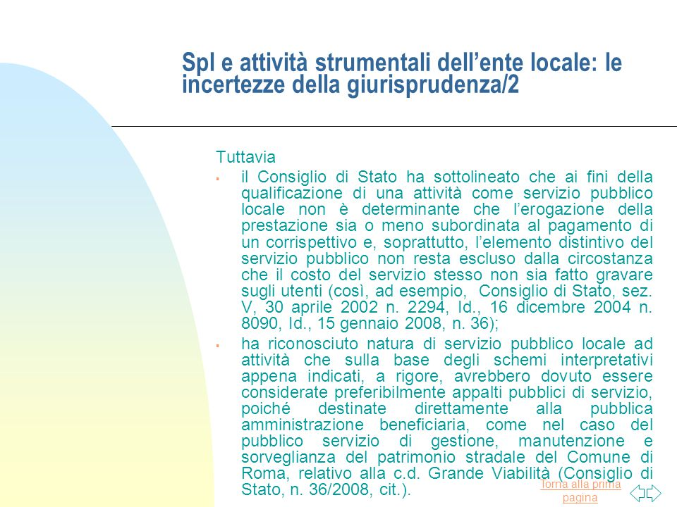 Spl e attività strumentali dell'ente locale: le incertezze della giurisprudenza/2