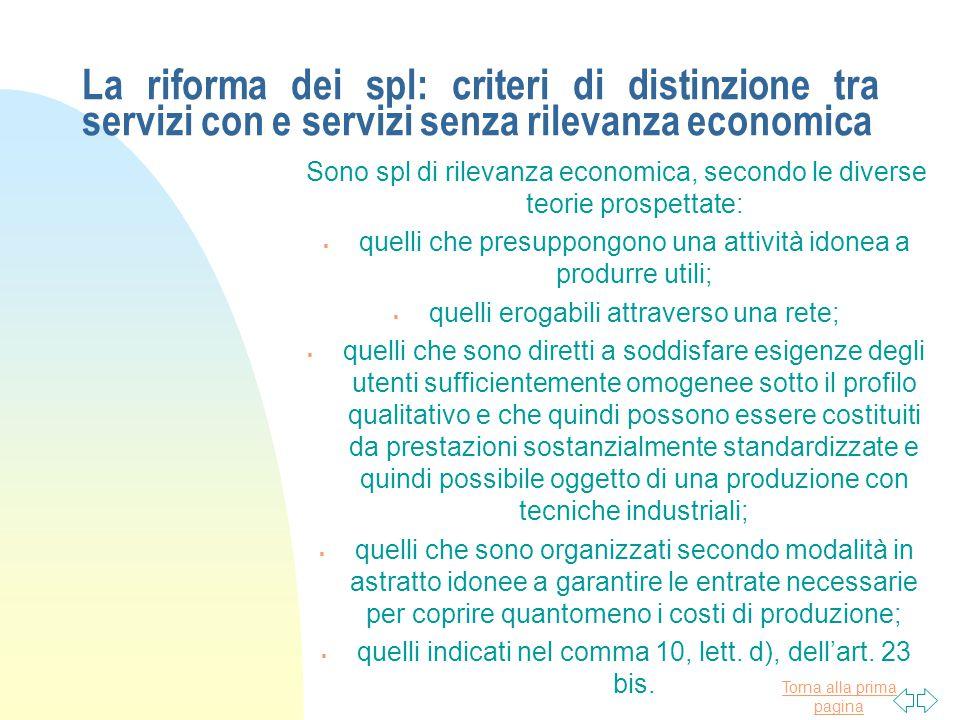 La riforma dei spl: criteri di distinzione tra servizi con e servizi senza rilevanza economica