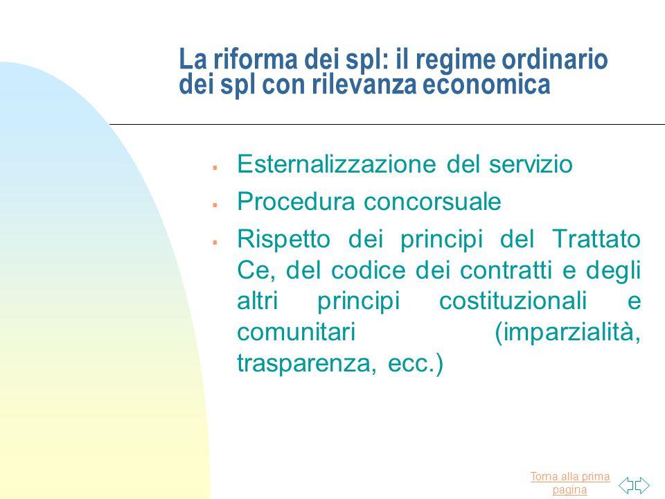 La riforma dei spl: il regime ordinario dei spl con rilevanza economica