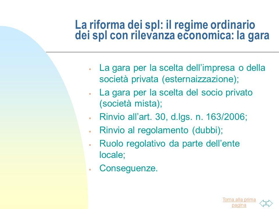La riforma dei spl: il regime ordinario dei spl con rilevanza economica: la gara