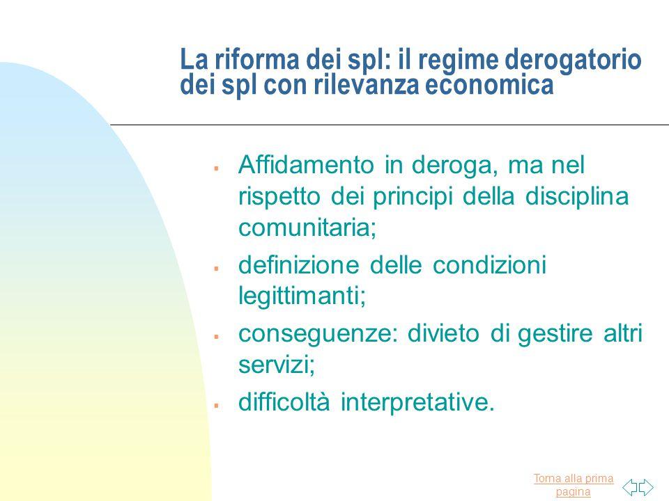 La riforma dei spl: il regime derogatorio dei spl con rilevanza economica