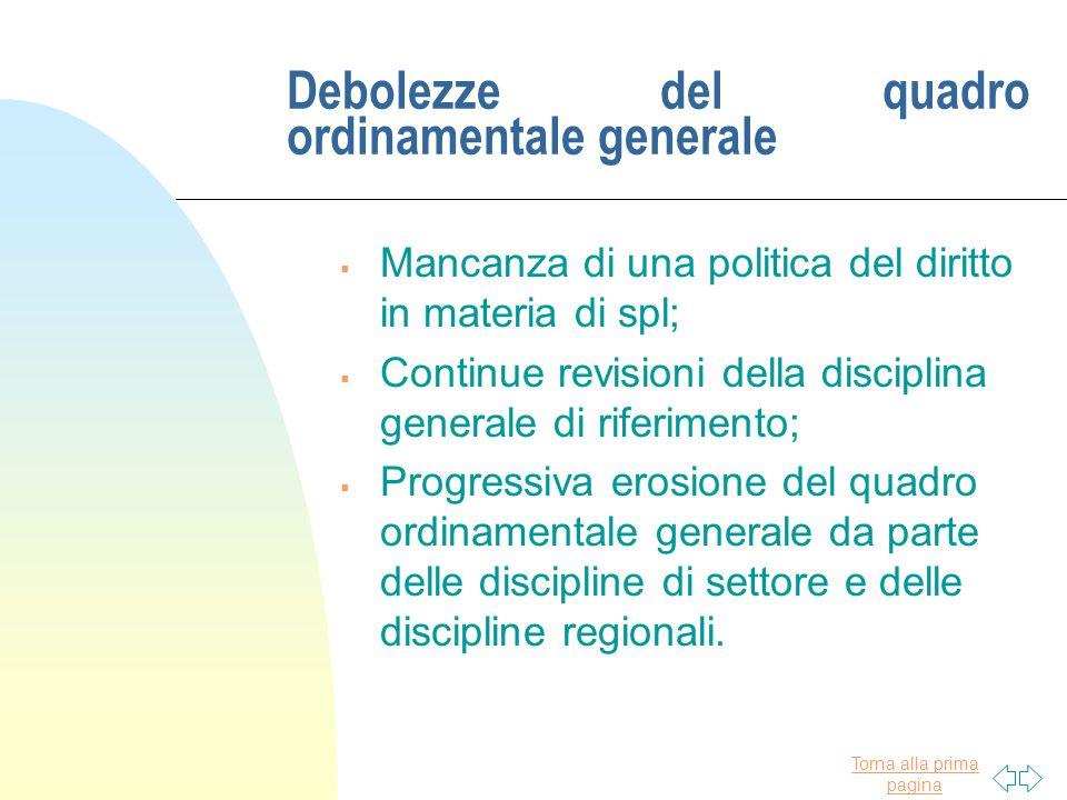 Debolezze del quadro ordinamentale generale