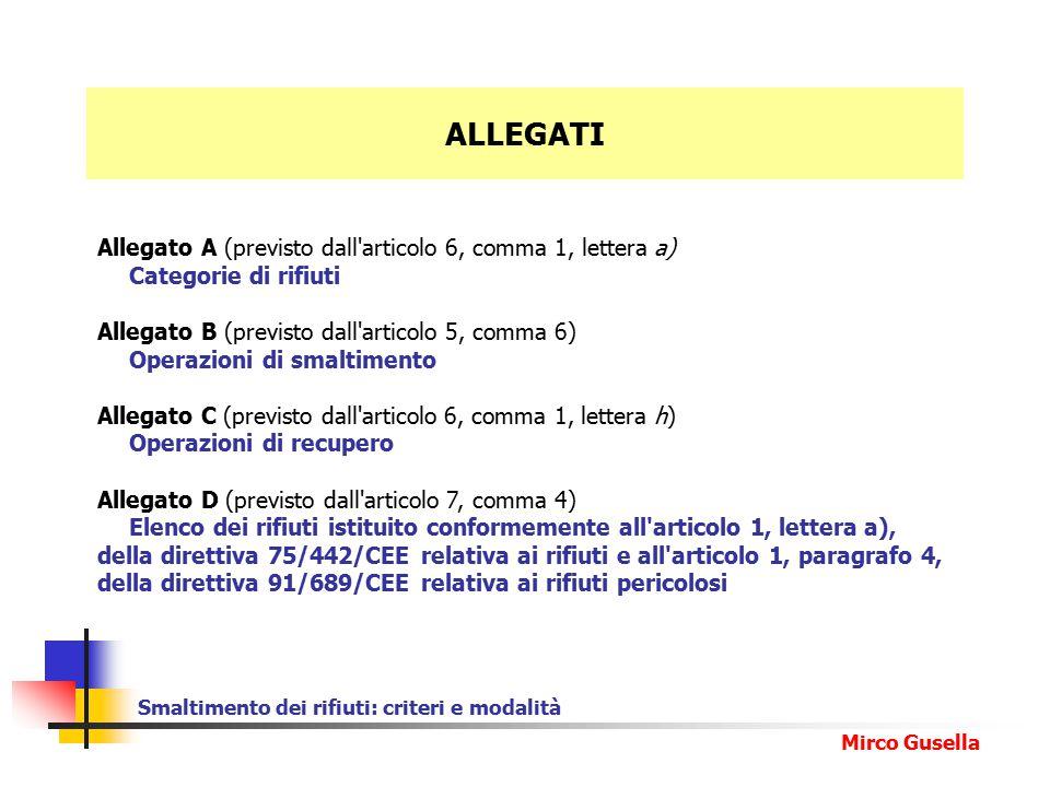 ALLEGATI Allegato A (previsto dall articolo 6, comma 1, lettera a)