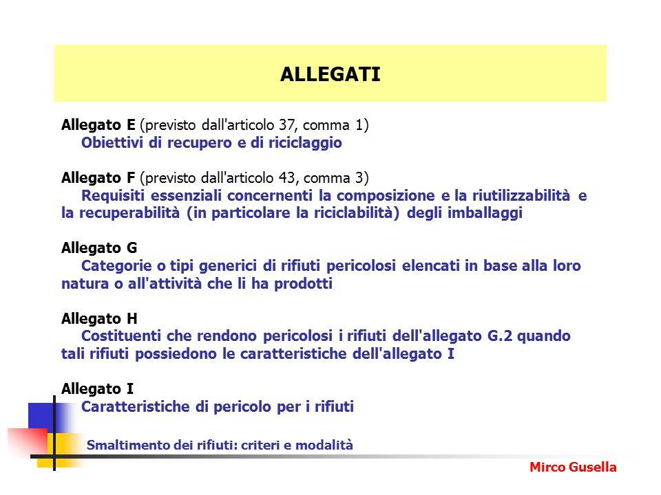 ALLEGATI Allegato E (previsto dall articolo 37, comma 1)