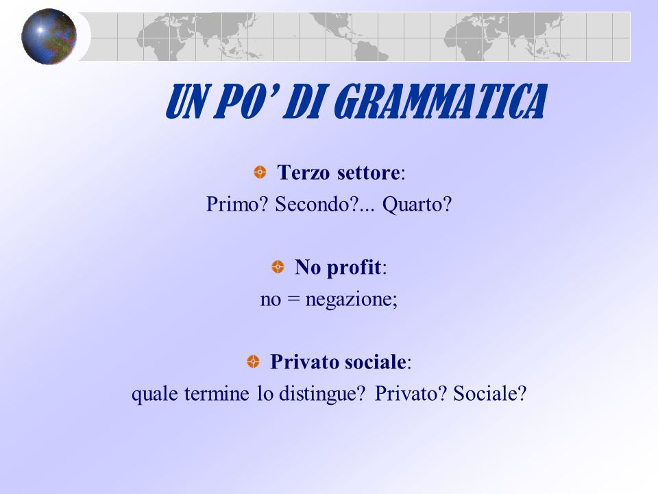 quale termine lo distingue Privato Sociale