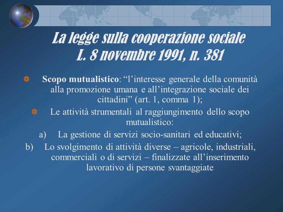 La legge sulla cooperazione sociale L. 8 novembre 1991, n. 381
