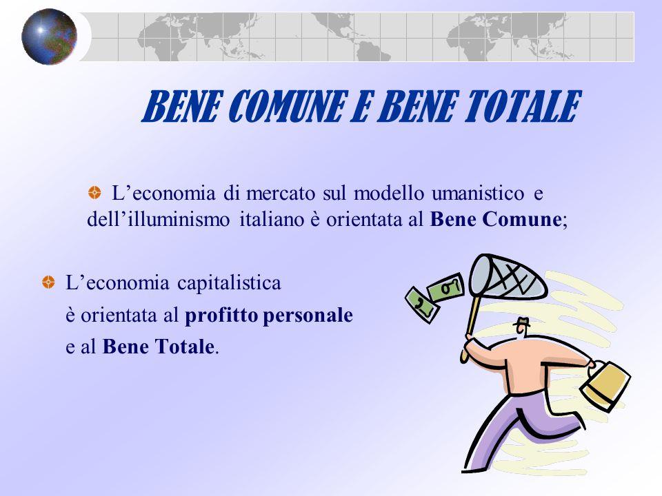 BENE COMUNE E BENE TOTALE
