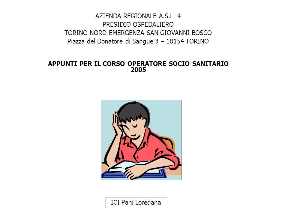APPUNTI PER IL CORSO OPERATORE SOCIO SANITARIO 2005