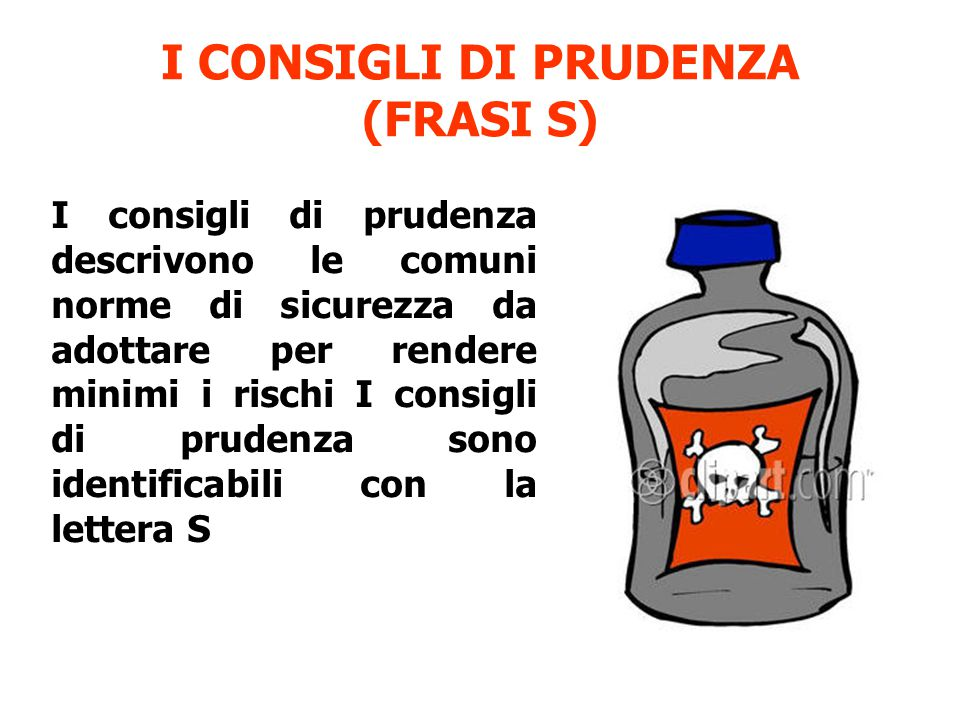 I CONSIGLI DI PRUDENZA (FRASI S)