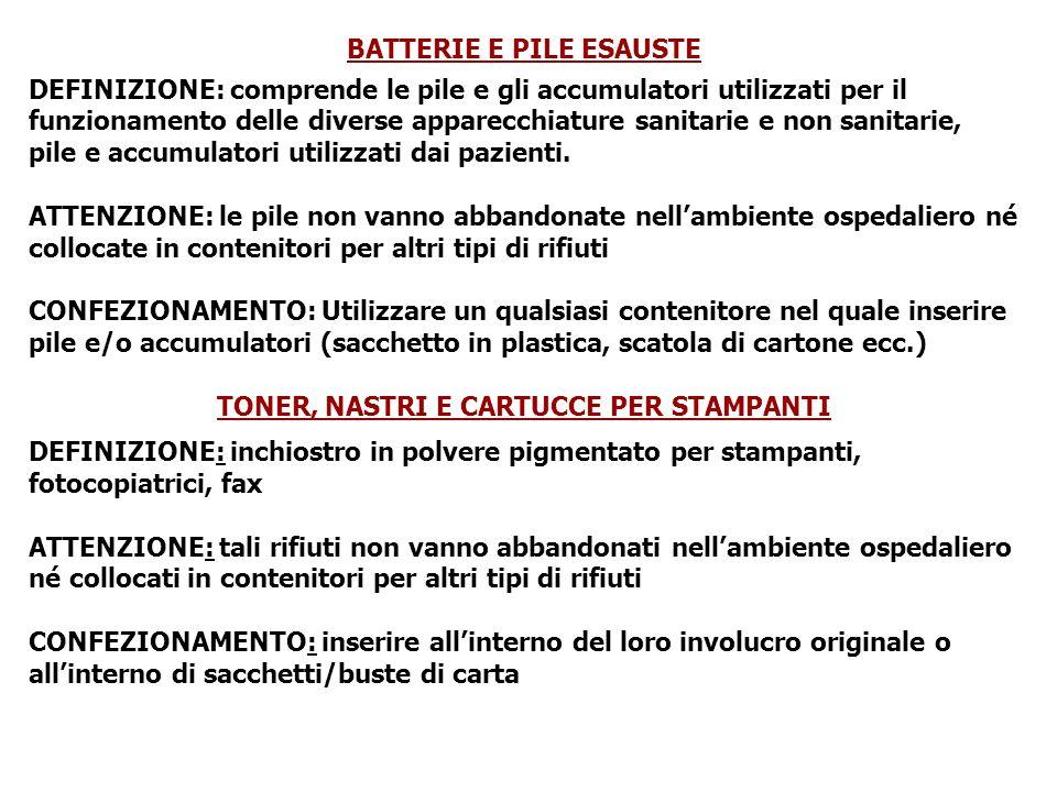 BATTERIE E PILE ESAUSTE TONER, NASTRI E CARTUCCE PER STAMPANTI