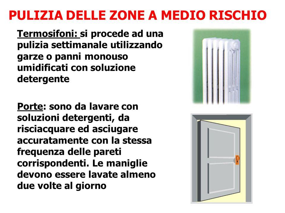 PULIZIA DELLE ZONE A MEDIO RISCHIO