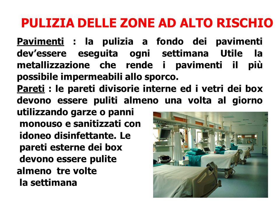 PULIZIA DELLE ZONE AD ALTO RISCHIO