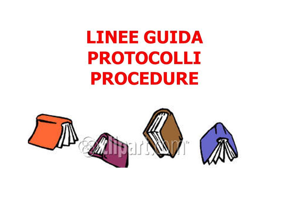 LINEE GUIDA PROTOCOLLI PROCEDURE