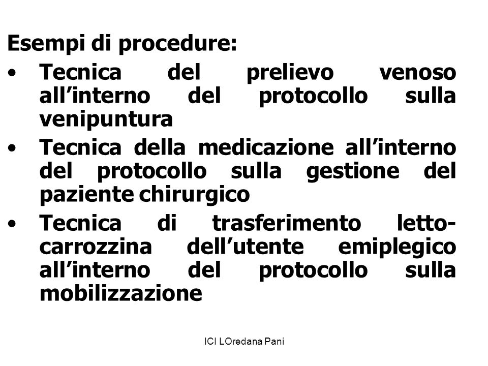 Esempi di procedure: Tecnica del prelievo venoso all'interno del protocollo sulla venipuntura.