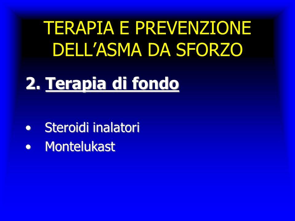 TERAPIA E PREVENZIONE DELL'ASMA DA SFORZO