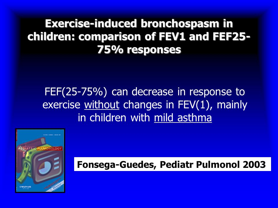 Exercise-induced bronchospasm in children: comparison of FEV1 and FEF25-75% responses
