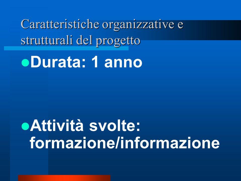 Caratteristiche organizzative e strutturali del progetto