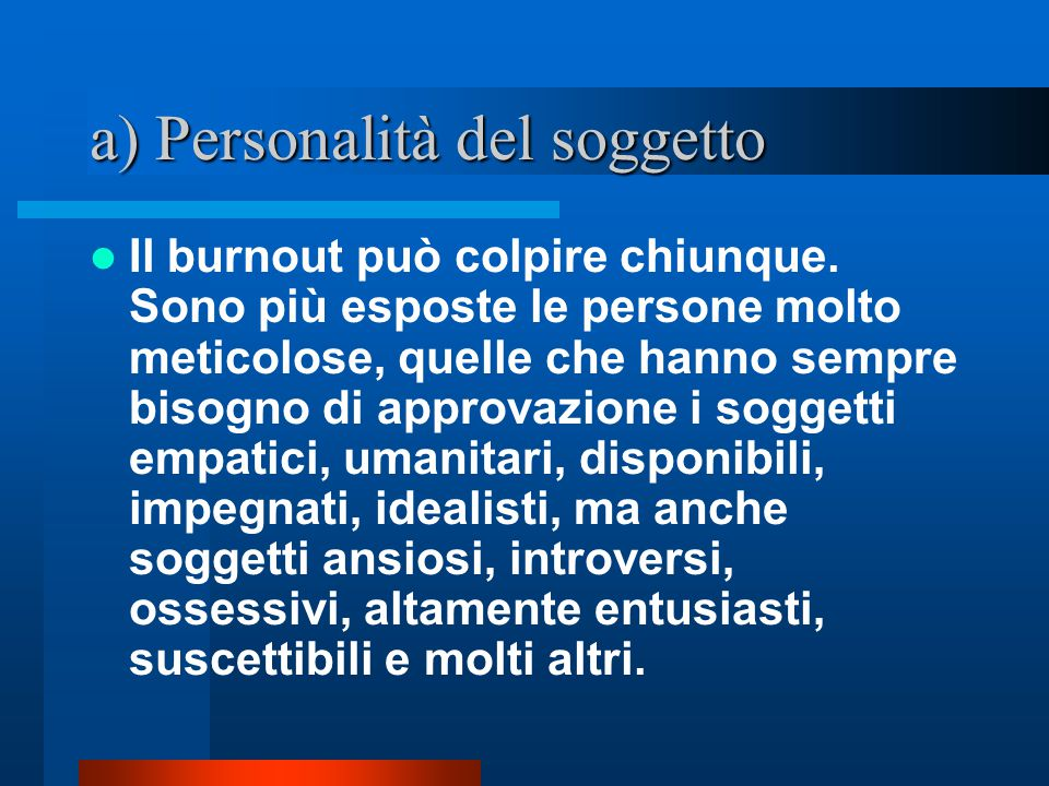 a) Personalità del soggetto