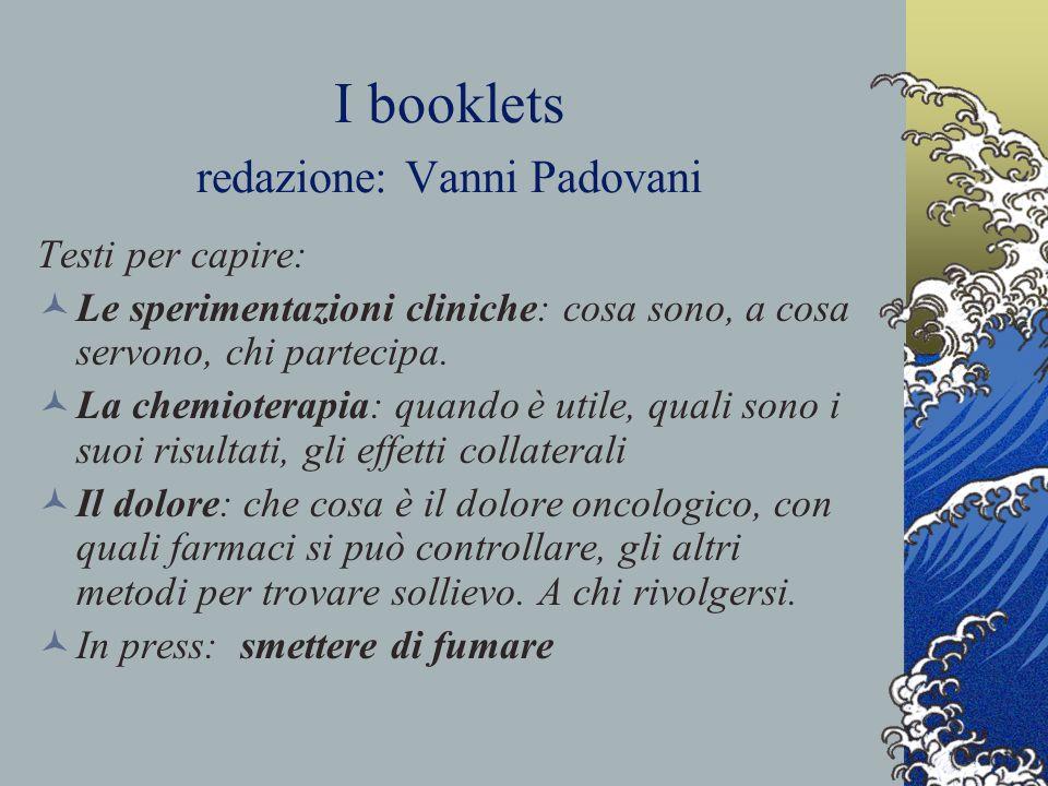 I booklets redazione: Vanni Padovani