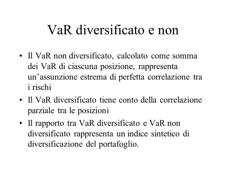 VaR diversificato e non